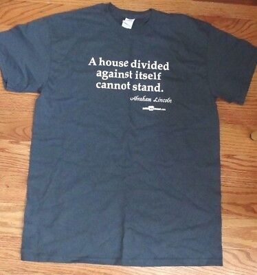 House Divided T-shirts (NWOT POLITICAL TEE SHIRT -- A HOUSE DIVIDED AGAINST ITSELF CANNOT STAND - MEDIUM)
