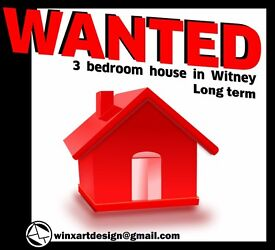 WANTED 3BED HOUSE TO RENT IN WITNEY