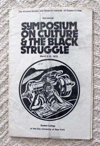 "1973 ""SYMPOSIUM ON CULTURE & THE BLACK STRUGGLE"" PROGRAM / QUEENS COLLEGE, NYC"