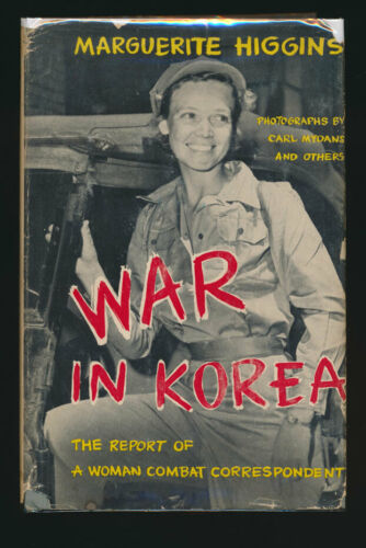 War in Korea Marguerite Higgins First Edition + Photographs + Dust Jacket 1951