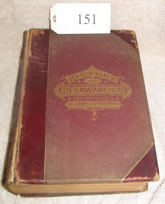 1884 History Of Delaware County Pa W Illus Ashmead Lot 151