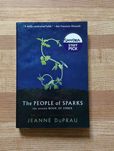 The People of Sparks: The Second Book of Ember by Jeanne DuPrau
