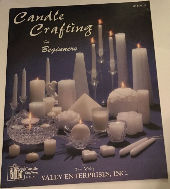 Candle Crafting For Beginners By Yaley Enterprises