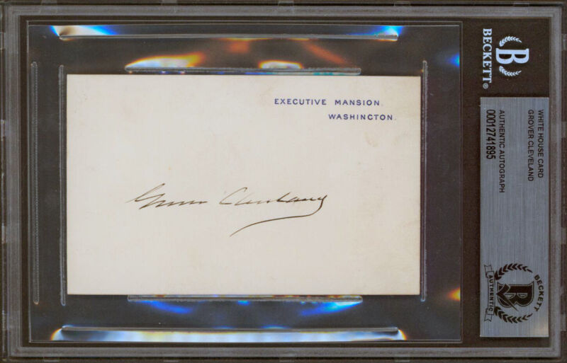 Grover Cleveland Authentic Signed 2.75x4.5 White House Card BAS Slabbed