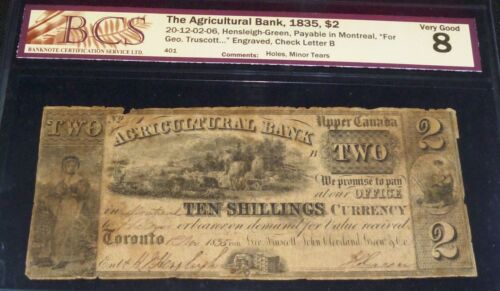 CANADA ,AGRICULTURAL BANK 1835, $2 SERIAL # 401
