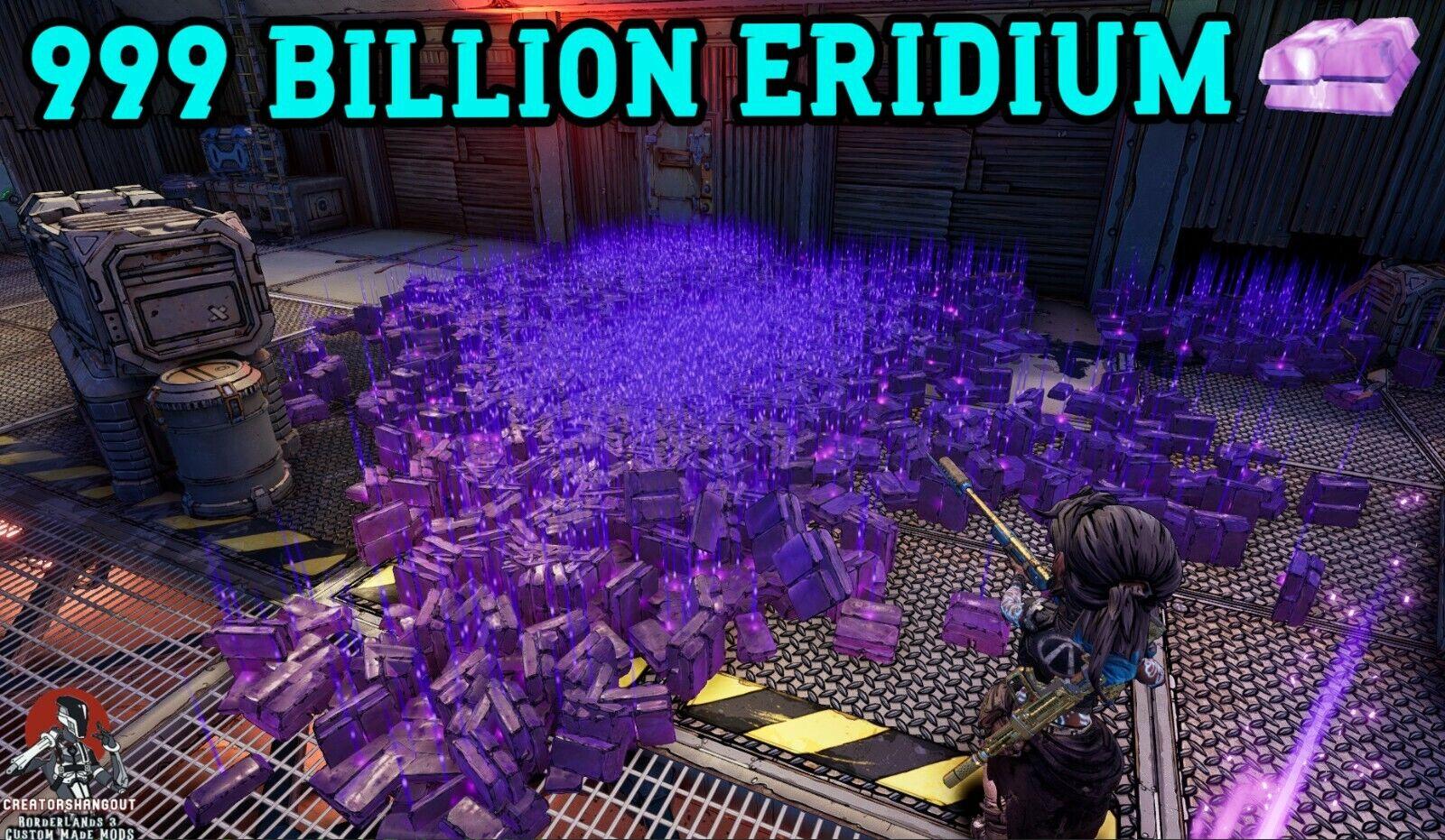Borderlands 3 Modded 99 BILLION ERIDIUM ⚛️Instantly Max Eridium - PC Stadia XBOX