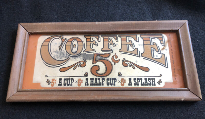 """CARNIVAL PRIZE MIRROR """"COFFEE 5 CENTS"""" 1974 Wilson Giftware Wood Framed 11""""x5"""""""