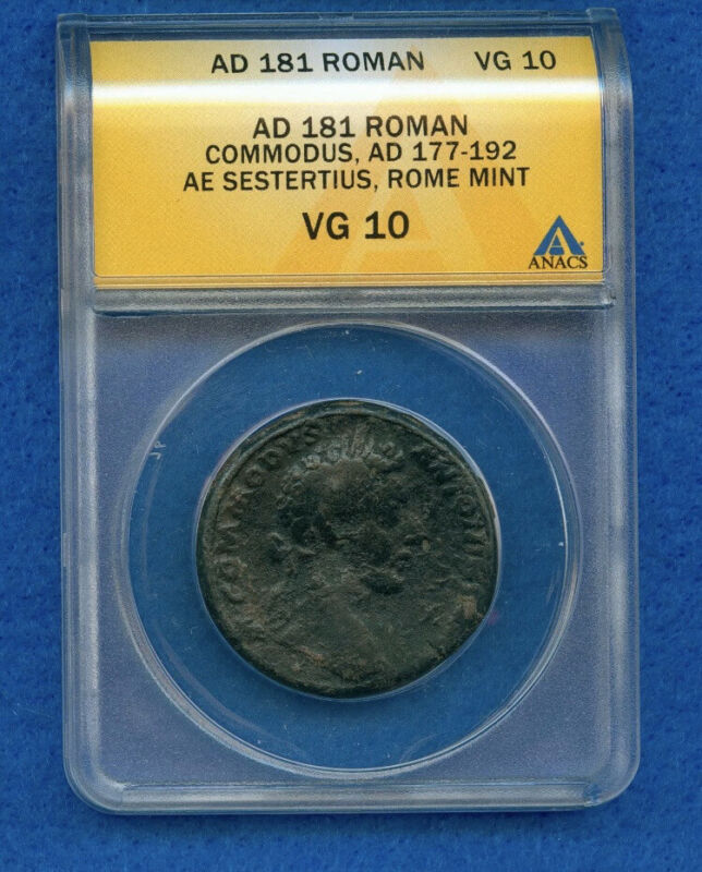 EMPEROR COMMODUS COIN!  ROMAN EMPIRE AD 181 AE SESTERTIUS ROME MINT ANACS VG10