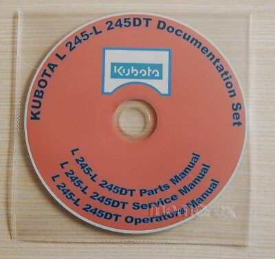 Kubota L 245-l 245dt Documentation Set 3 Manuals On One Cd