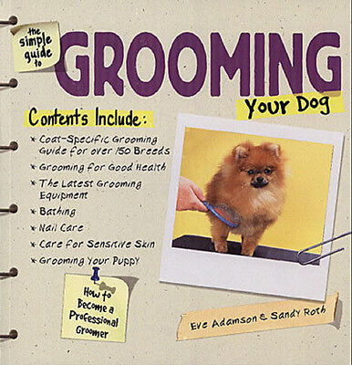 SIMPLE GUIDE TO GROOMING YOUR DOG Book 160 Breed*NEW PET GROOMER HOW TO PICTURES