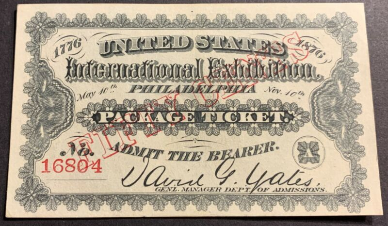 INTERNATIONAL EXHIBITION TICKET 1876 Fifty Cents Package Philadelphia #16804