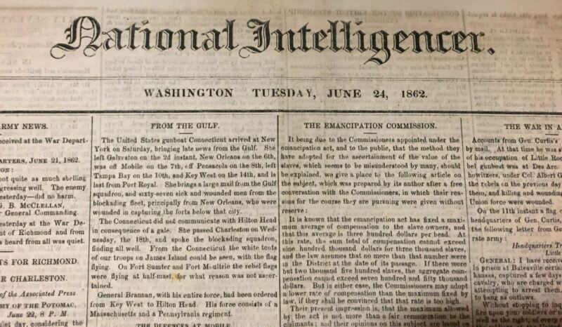 June 24, 1862 Washington Newspaper EMANCIPATION OF SLAVES IN DC 1st Step FREEDOM
