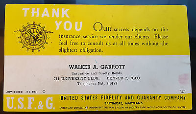 Us Fidelity Guaranty Company Insurance Denver Co Advertisement Color Ink Blotter