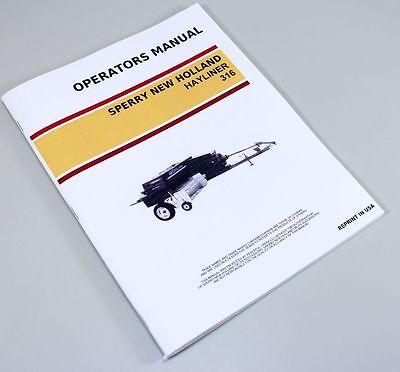 New Holland 316 Square Baler Hayliner Owners Operators Manual Maintenance
