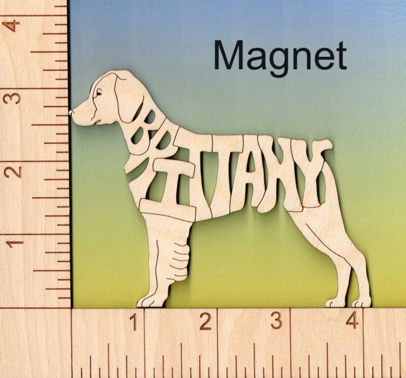 Brittany Dog laser cut and engraved wood Magnet Great Gift Idea