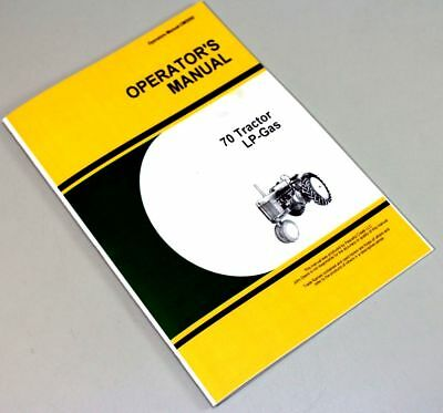 Operators Manual For John Deere 70 Tractor Lp Gas Owners Maintenance Propane