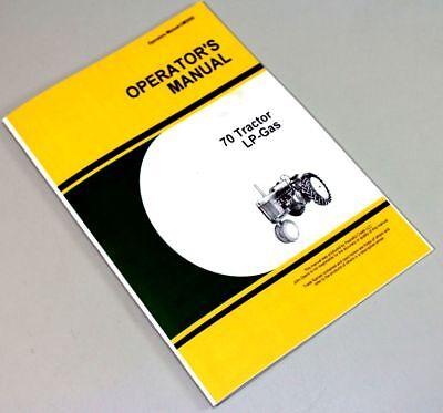 Operators Manual For John Deere 70 Tractor Lp Gas Owners Maintenance Propane
