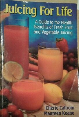 Juicing for Life : A Guide to the Health Benefits of Fresh Fruit and Vegetable (Health Benefits Of Juicing Fruits And Vegetables)