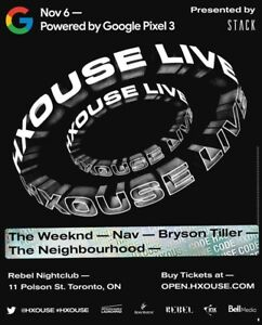 THE WEEKND NOVEMBER 6TH HXOUSE LIVE!