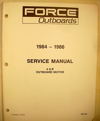 1984 thru 1986 Force 4hp Outboards Factory Service Manual - NICE!