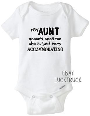 - My Aunt Spoil Me Funny Baby Girl Boy Unisex Shower Gift Onesie Newborn Bodysuit