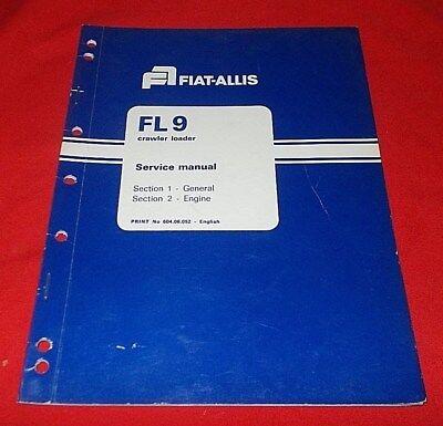 Fiat Allis Fl 9 Crawler Loader Service Manual