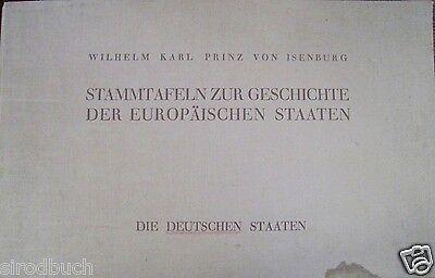Stammtafeln zur Geschichte der Deutschen Staaten 1936 Prinz v. Isenburg Band 1