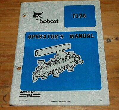 Bobcat T136 Walk Behind Trencher Operator Maintenance Owner Manual Operation