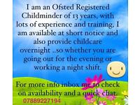 Ofsted Registered Childminder/Emergency/overnight