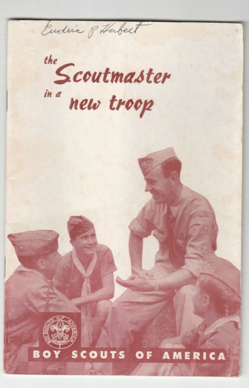 BSA Boy Scout Book: The Scoutmaster in a New Troop - 1957