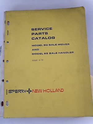 NEW HOLLAND SERVICE PARTS CATALOG MODEL 80 BALE MOVER +