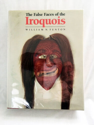 False Faces of the Iroquois by Wm. Fenton—Ultra-Rare Author-Inscribed 1st ed. HB