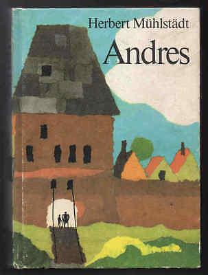 Andres – Herbert Mühlstädt & Martin Kotsch  DDR Jugendbuch Sammelband mit Inhalt