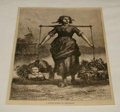 1876 magazine engraving ~ A MARKET WOMAN Of Amsterdam