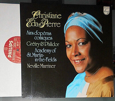 CHRISTIANE EDA-PIERRE NEVILLE MARRINER GRETRY FRANCOIS ANDRE DANICAN PHILIDOR LP
