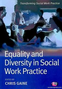 Equality and Diversity in Social Work Practice von Chris Gaine (2010,...