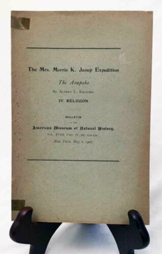 The Arapaho Religion by A. Kroeber—Rare 1903 Am. Museum of Nat