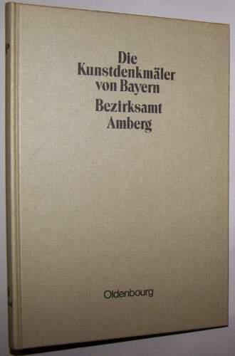 Kunstdenkmäler von Bayern Bezirksamt Amberg 1908 Oberpfalz Kr. Amberg Sulzbach