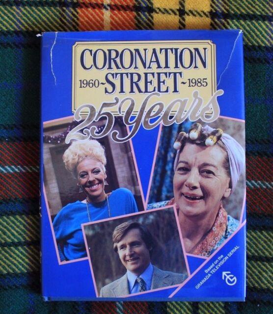 Coronation Street, 1960-1985 : 25 Years Hardback Book