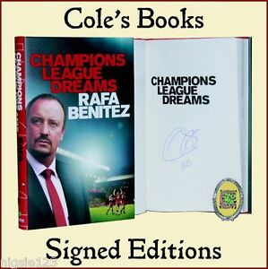 SIGNED BOOK - RAFA BENITEZ - CHAMPIONS LEAGUE DREAMS