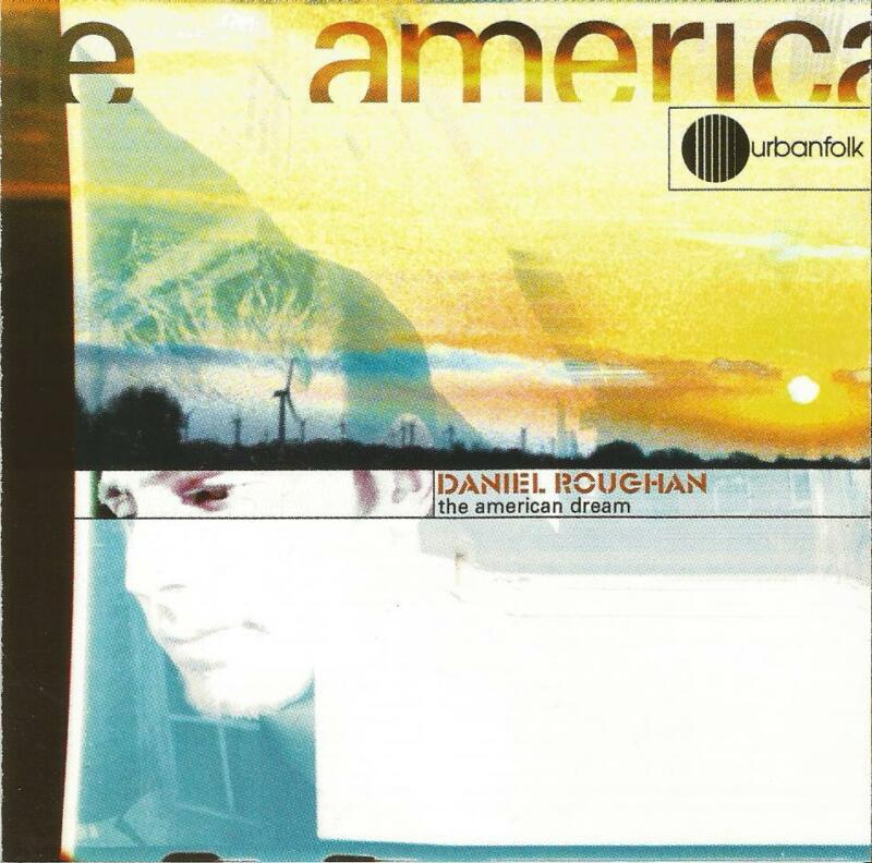 Daniel Roughan The American Dream CD