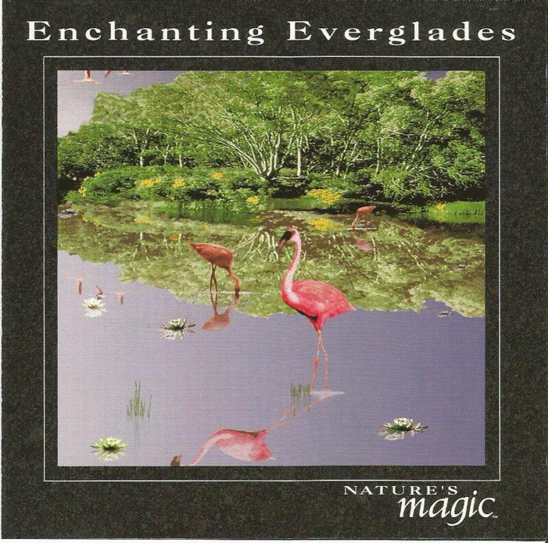 Listener's Choice Enchanting Everglades