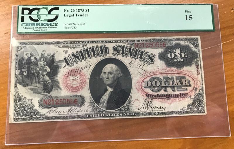 1875 $1 Legal Tender PCGS F15 Problem Free