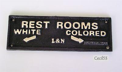 BLACK SEGREGATION CAST IRON SIGN L & N RESTROOMS WHITE COLORED NASHVILLE TN