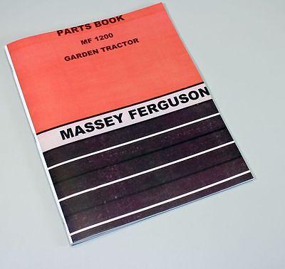 Massey Ferguson Mf 1200 Lawn Garden Tractor Mower Parts Catalog Manual Assembly