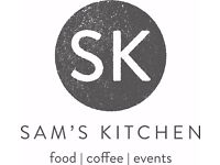 Sam's kitchen is hiring chefs for a NEW OPENING in Frome