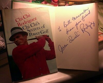 """""""Chi Chi Rodriguez Chi Chi's Secrets Of Power Golf"""" signed book by Juan C.C.Rod"""