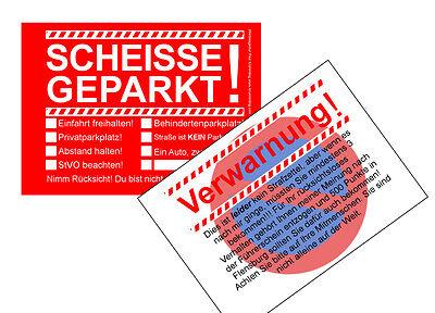 Scheisse Geparkt & Verwarnung 2 Blöcke A7, 50 Blatt Falschparker