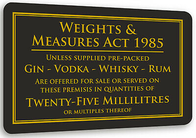 25ml Weights Measures Act Alcohol Law Sign Pub Bar Restaurant Licensing Notice