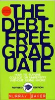BRAND NEW - The Debt-Free Graduate Revised Edition